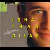 Jonathan Gilad plays Rachmaninov & Prokofiev