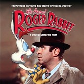 Alan Silvestri: Who Framed Roger Rabbit [Original Soundtrack]