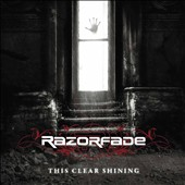 Razorfade: This Clear Shining