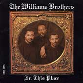 The Williams Brothers: In This Place