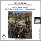 Fartein Valen: Symphonic Poems & Orchestral Songs