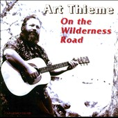 Art Thieme: On the Wilderness Road