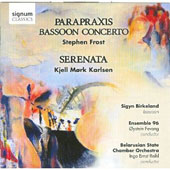 Frost: Parapraxis; Bassoon Concerto; Karlsen: Serenata / Sigyn Birkeland, bssn