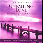Stan Whitmire: Unfailing Love *