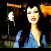 Hanin Elias: No Games No Fun [Remastered] [Digipak]
