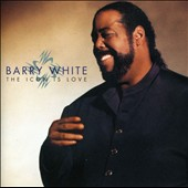 Barry White: The Icon Is Love [Bonus Track]