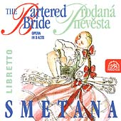 Smetana: Bartered Bride / Chalabala, Tikalov&#225;, Zidek, Haken