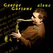 George Garzone: Alone