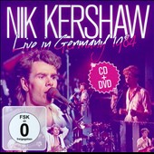 Nik Kershaw: Live in Germany 1984