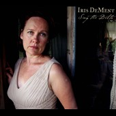 Iris DeMent: Sing the Delta [Digipak] *