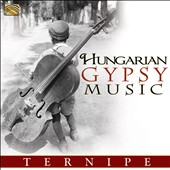 Ternipe (Gypsy Music): Hungarian Gypsy Music