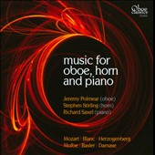 Music for Oboe, Horn and Piano by Mozart, Blanc, Herzogenberg, Molbe, Basler / Jeremy Polmear: oboe; Stephen Sterling, French horn; Richard Saxel, piano