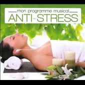 Various Artists: Mon Programme Musical: Anti-Stress [Box]