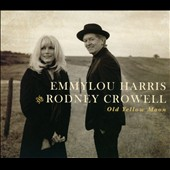Emmylou Harris/Rodney Crowell: Old Yellow Moon [Digipak] *