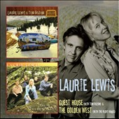 Laurie Lewis: Guest House/The Golden West *