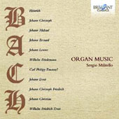 Bach Family: Organ Music - Works for organ by 11 members of the Bach Family / Sergio Militello, organ