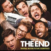 Original Soundtrack: This Is the End [PA]