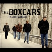 The Boxcars: It's Just a Road [Digipak]