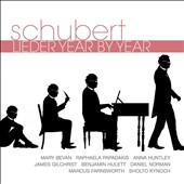 Schubert: Lieder Year by Year / Mary Bevan, Raphaela Papadakis, Anna Huntley, James Gilchrist, Benjamin Hulett et al.