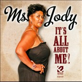 Ms. Jody: It's All About Me!