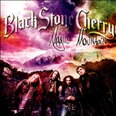 Black Stone Cherry: Magic Mountain [Digipak]