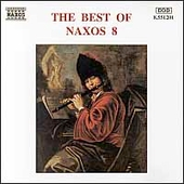 The Best of Naxos Vol. 8 / Wagner, Allegri, Schuber, Palestrina, et al