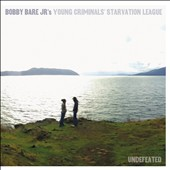Bobby Bare, Jr.'s Young Criminals' Starvation League/Bobby Bare, Jr.: Undefeated [Digipak] *