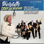 Deke Dickerson/Los Straitjackets: Sings the Great Instrumental Hits [Digipak]