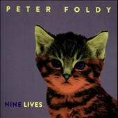 Peter Foldy: Nine Lives [Slipcase]