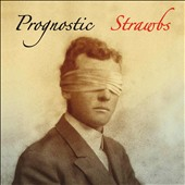 The Strawbs: Prognostic