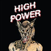 High Power: High Power