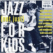 Various Artists: Jazz (Not Just) for Kids: 19 Original Albums