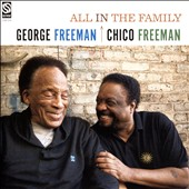 Chico Freeman/George Freeman: All in the Family