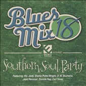 Various Artists: Blues Mix, Vol. 18: Southern Soul Party