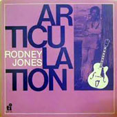 Rodney Jones: Articulation