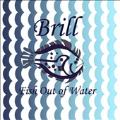 Brill: Fish Out of Water