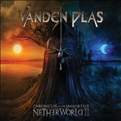 Vanden Plas: Chronicles of the Immortals: Netherworld, Pt. 2 *