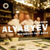 Alexander Alyabyev (1787-1851): Trio for Piano, Violin & Cello / Beethoven Trio Bonn