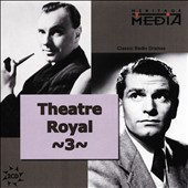Laurence Olivier (Actor): Theater Royal: Classic Charles Dickens, Vol. 3