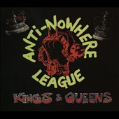 Anti-Nowhere League: Kings & Queens