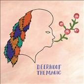 Deerhoof: The Magic [6/24]
