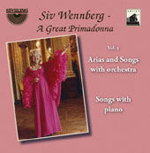 Siv Wennberg, A Great Primadonna, Vol. 5: Arias & Songs with Orchestra / Siv Wennberg, soprano