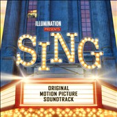 Original Soundtrack: Sing [Deluxe Edition]
