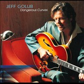 Jeff Golub: Dangerous Curves