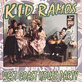 Kid Ramos: West Coast House Party
