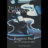 The Legacy of Cremona - Ruggero Ricci plays 18 violins