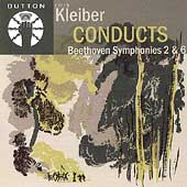 Beethoven: Symphonies no 2 & 6 / Kleiber, London PO, et al