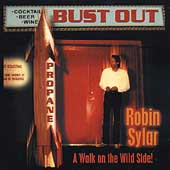 Robin Sylar: Bust Out
