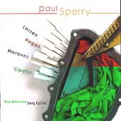 New American Song Cycles / Paul Sperry, et al