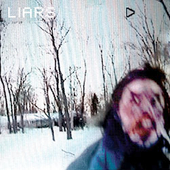 Liars: We Fenced Other Gardens With the Bones of Our Own [Maxi Single]